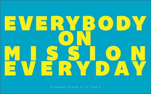 Everybody on Mission everyday Series