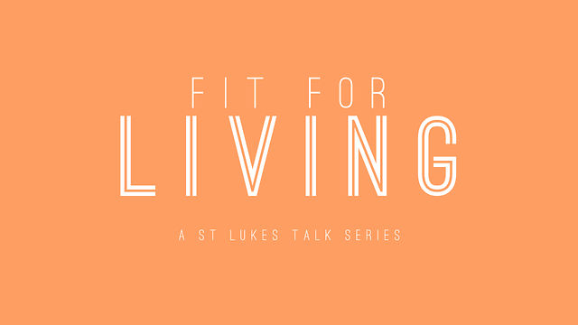 Fit For Living Series