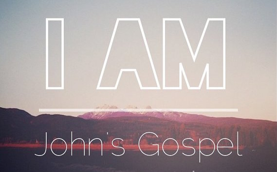I AM in John's Gospel Series