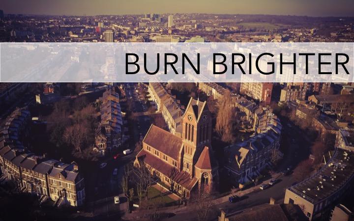 Burn Brighter Series