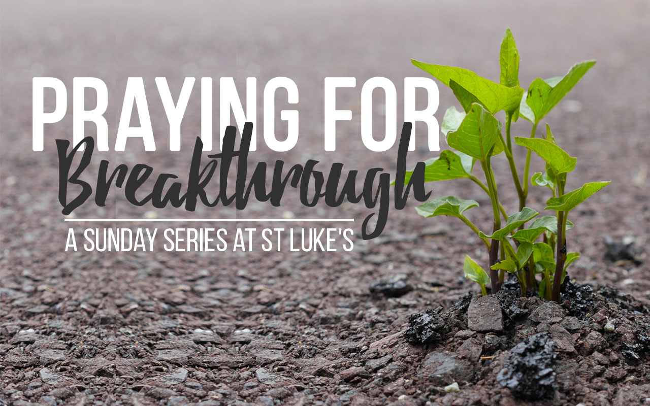 Praying for Breakthrough Series