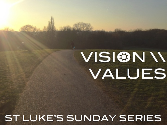 Vision & Values Series