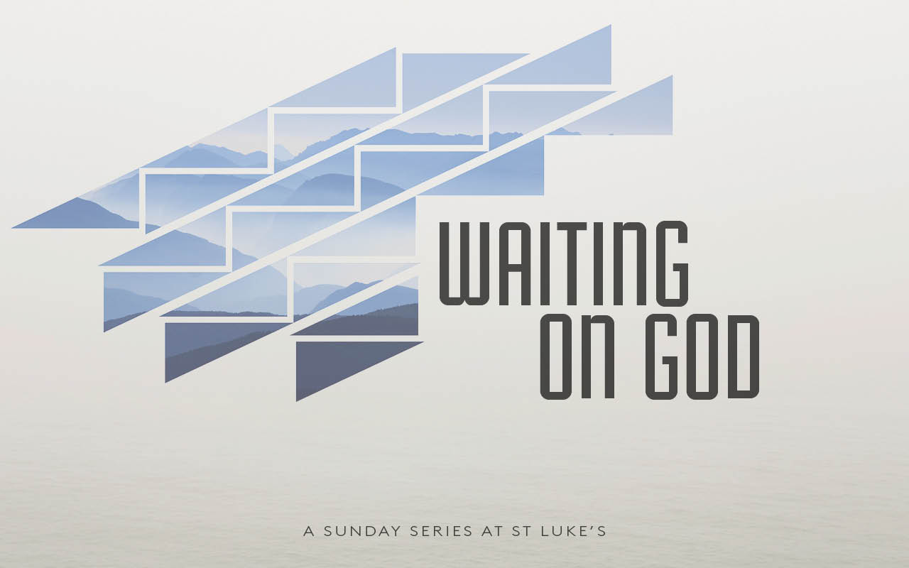 Waiting on God Series